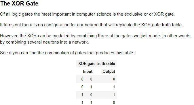 The XOR Gate Of all logic gates the most important in computer science is the exclusive or or XOR gate. It turns out there is