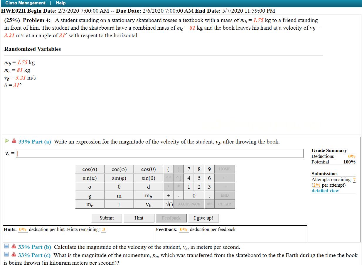 Solved: Class Management | Help HWE0211 Begin Date: 2/3/20 ...