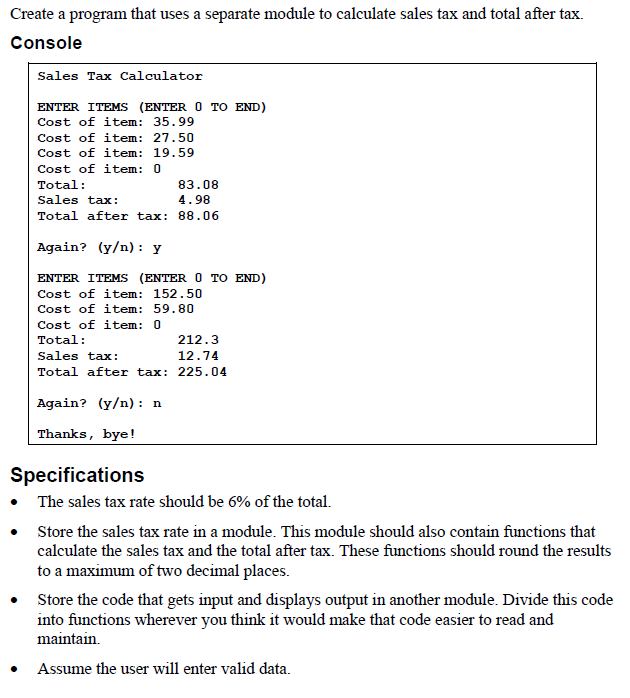 How To Figure Out Sales Tax >> Solved Create A Python Program That Uses A Separate Modul