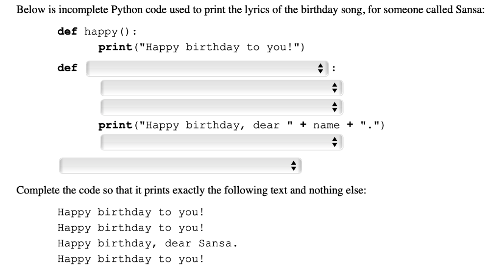 Solved Below Is Incomplete Python Code Used To Print The Chegg Com