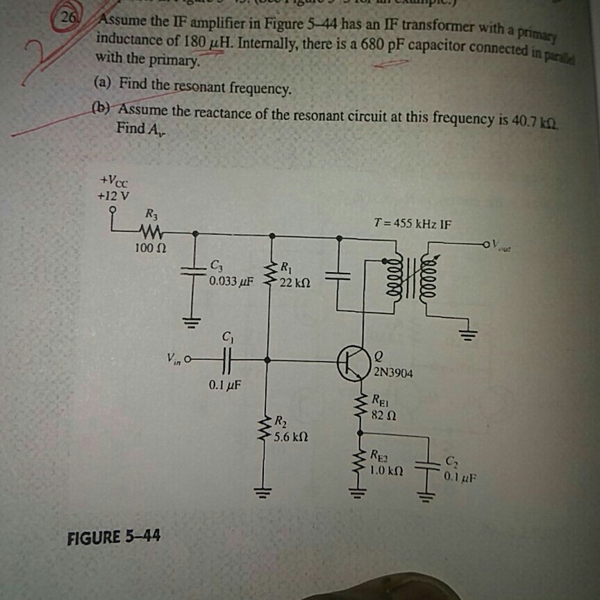 Solved: Assume The IF Amplifier In Figure 5-44 Has An IF T