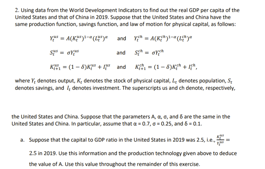 2. Using data from the World Development Indicators to find out the real GDP per capita of the United States and that of Chin