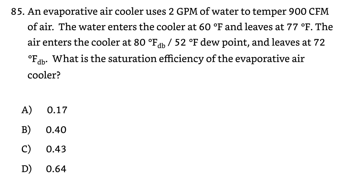 Solved 85 An Evaporative Air Cooler Uses 2 Gpm Of Water Chegg Com