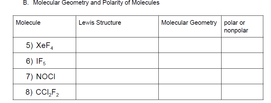Solved B Molecular Geometry And Polarity Of Molecules Mo Chegg Com