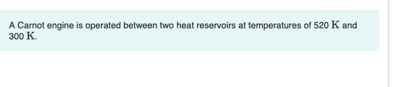 Solved: A Carnot Engine Is Operated Between Two Heat Reser