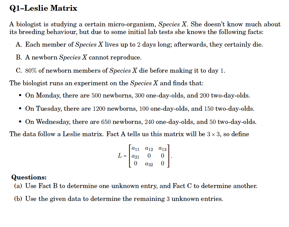 Solved: Q1-Leslie Matrix A Biologist Is Studying A Certain
