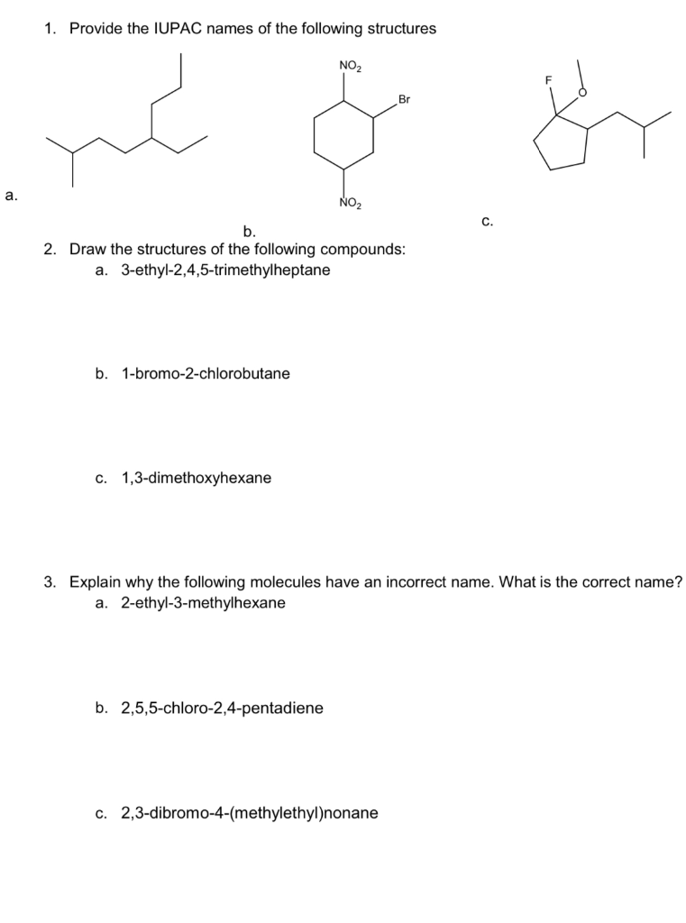 Solved 1 Provide The Iupac Names Of The Following Struct Chegg Com