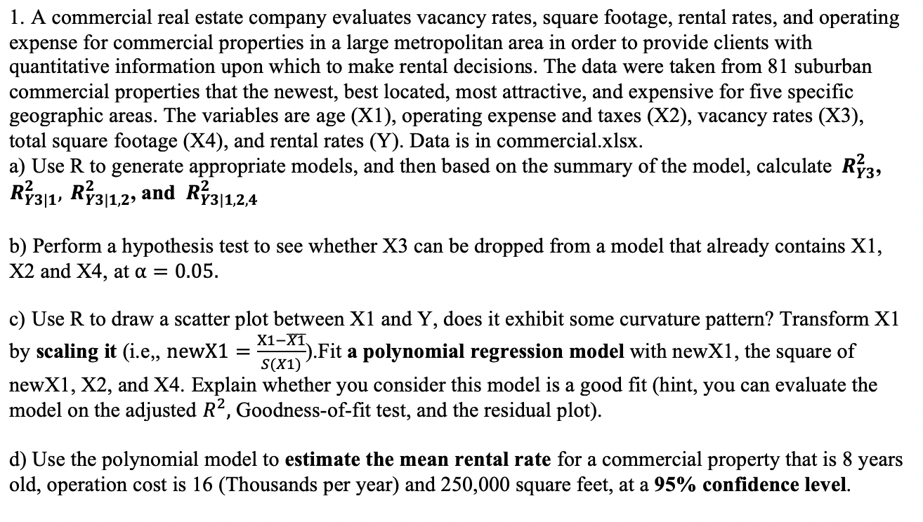 1. a commercial real estate company evaluates vacancy rates, square footage, rental rates, and operating expense for commerci