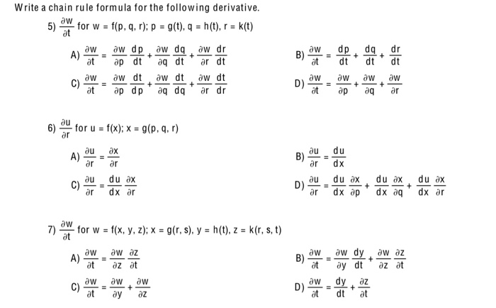 Write a chain rule formula for the following derivative aw 5) for w f(p, q, r); p = g(t), q = h(t), r = k(t) at dp dq dr dt d