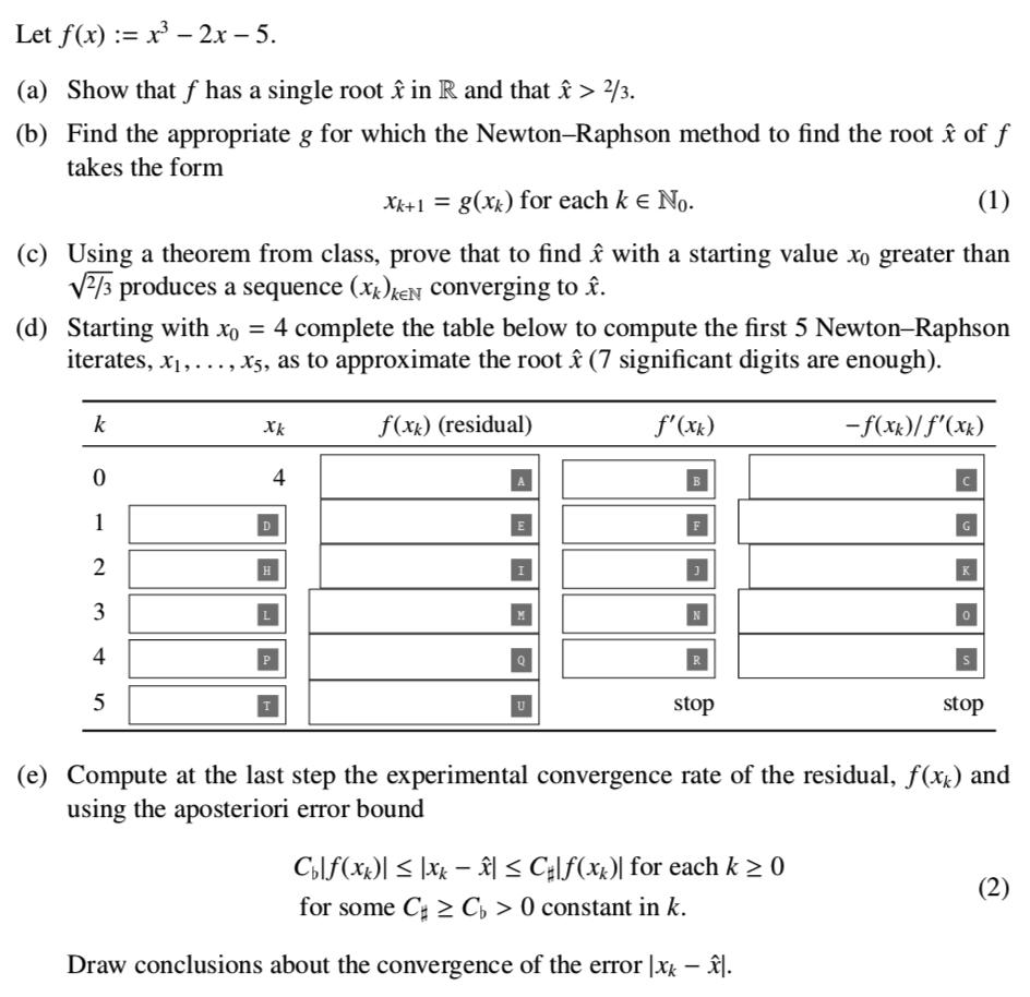 Solved: Let F(x) := X3 – 2x – 5. (a) Show That F Has A Sin...   Chegg.com