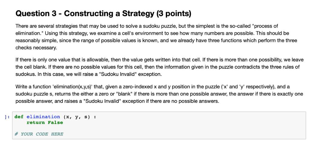 Question 3 - Constructing A Strategy (3 Points) Th