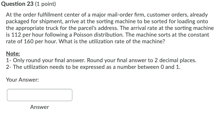 Solved Question 23 1 Point At The Order Fulfillment Cen Chegg Com