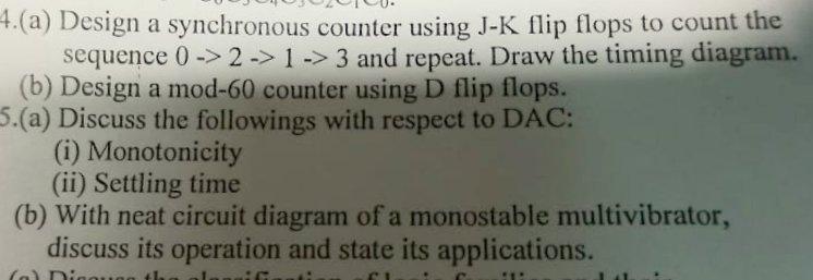 Solved 4 A Design A Synchronous Counter Using J K Flip Chegg Com