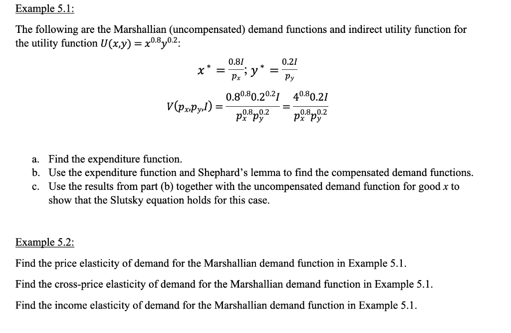 Solved Example 5 1 The Following Are The Marshallian Un