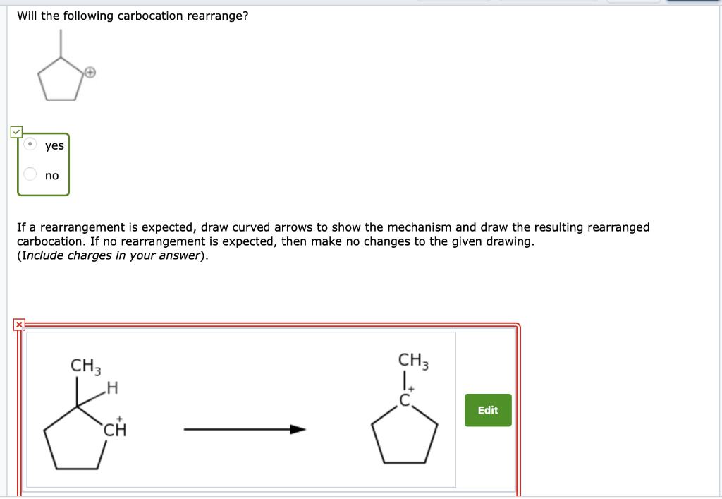 Solved: Will The Following Carbocation Rearrange? Yes No I ...