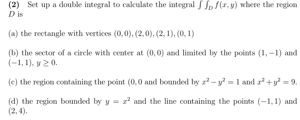 2) Set Up A Double Integral To Calculate The Inte    | Chegg com