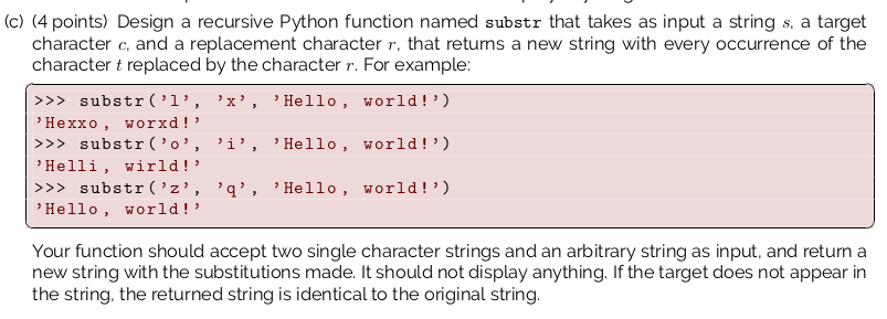 Solved (c) (4 points) Design a recursive Python function | Chegg.com