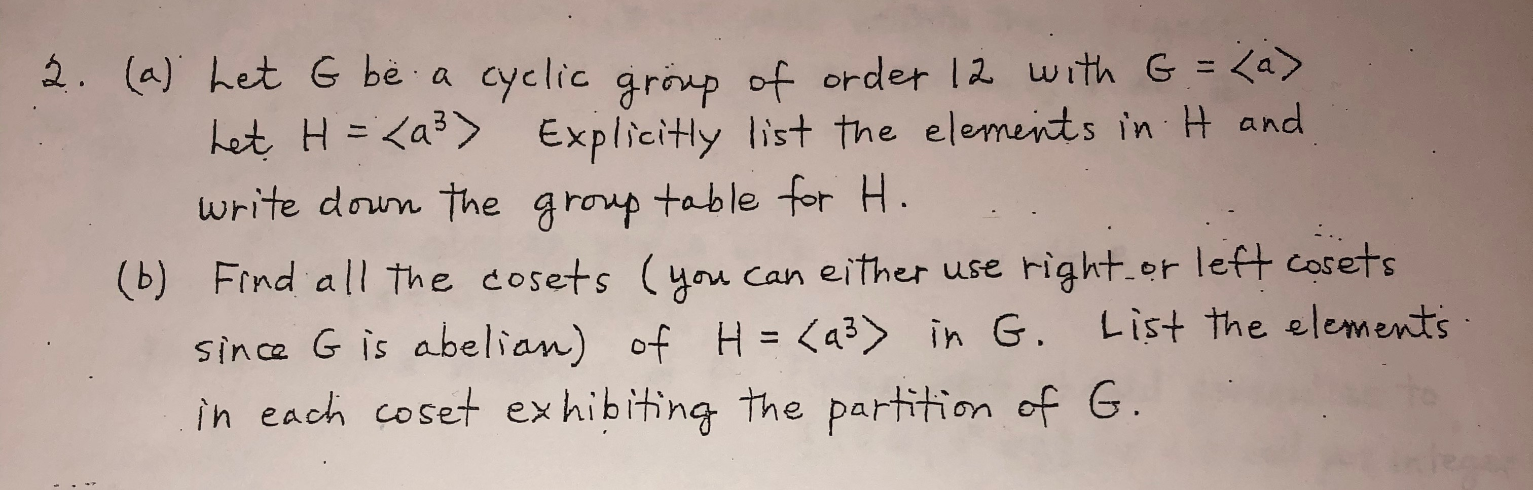 Table H Et H solved: 2. (a) het g be a cyclic gronp of order 12 with g