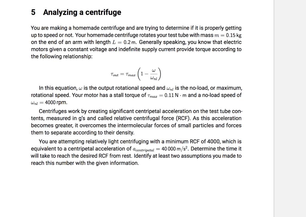 Solved: 5 Analyzing Centrifuge You Are