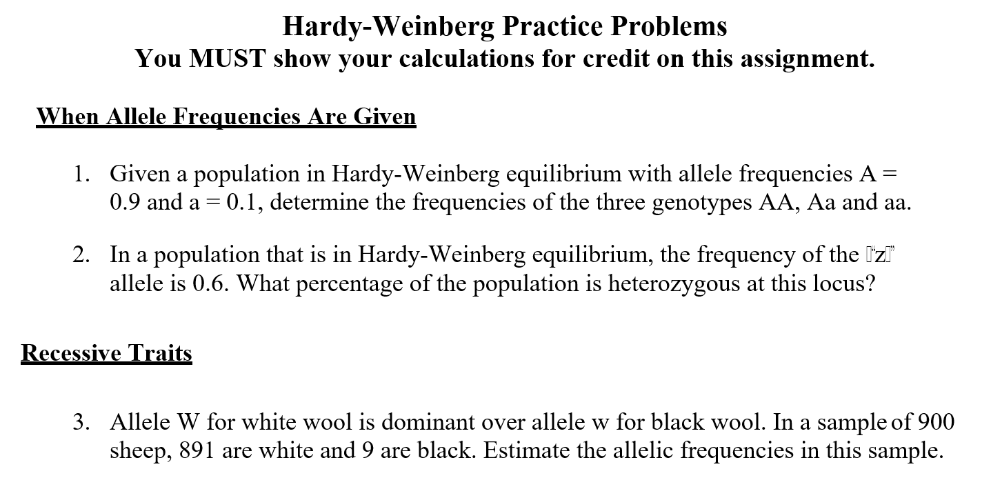 Solved: Hardy-Weinberg Practice Problems You MUST Show You ...