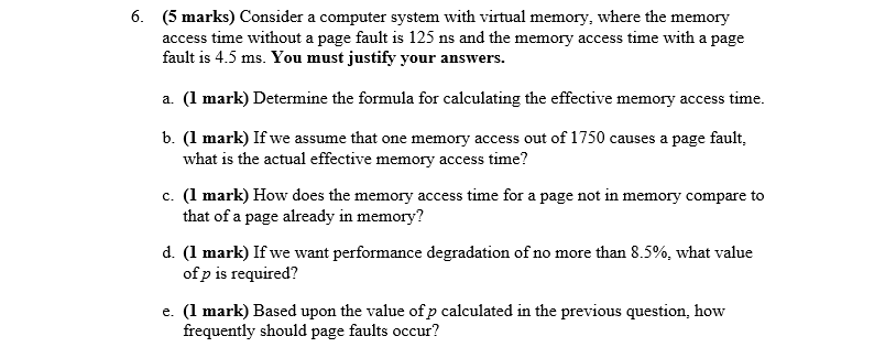 Solved: 6. (5 Marks) Consider A Computer System With Virtu ...