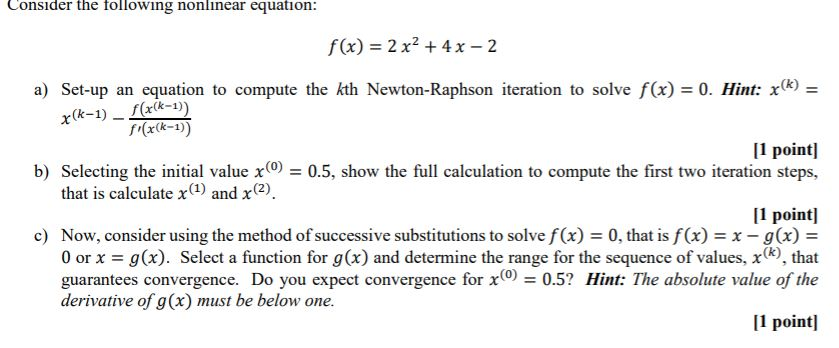 solved consider the following nonlinear equation f x chegg com chegg