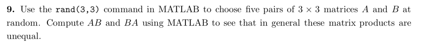 9  Use The Rand(3,3) Command In MATLAB To Choose F