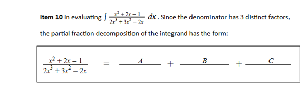 Solved Item 10 In Evaluating D X Since The Denominator H Chegg Com