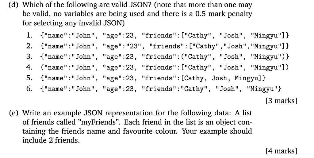 Solved: (d) Which Of The Following Are Valid JSON? (note T