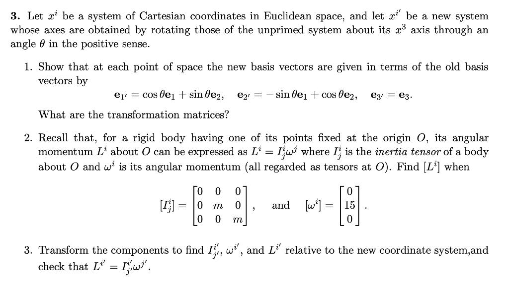 3 Let U Be A System Of Cartesian Coordinates In E Chegg Com
