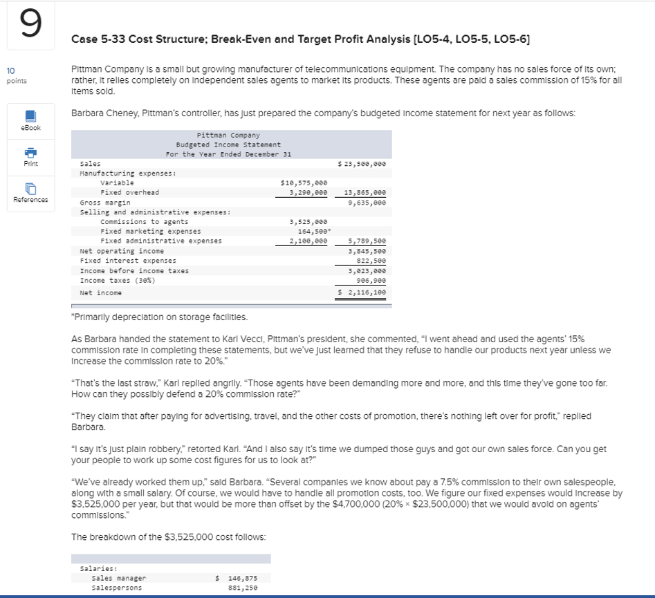 case 5 33 cost structure break even and target profit analysis