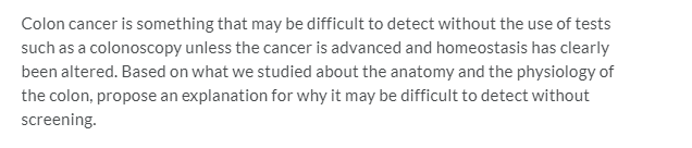 Solved Colon Cancer Is Something That May Be Difficult To Chegg Com