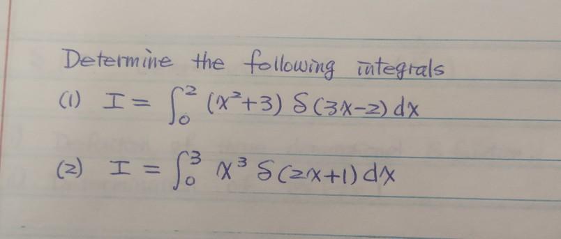 Determine the following integrals (1) I= S(x+3) S (3X-2) dx (3) I = 3 5(2X+1) dx