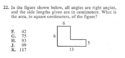 22. In the figure shown below, all angles are right angles, and the side lengths given are in centimeters. What is the area,