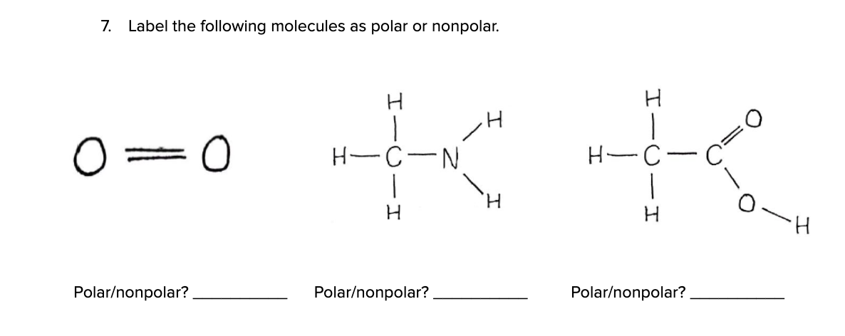 Solved 7 Label The Following Molecules As Polar Or Nonpo Chegg Com