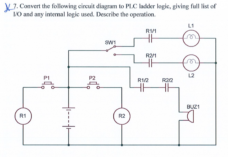 Solved  X 7  Convert The Following Circuit Diagram To Plc