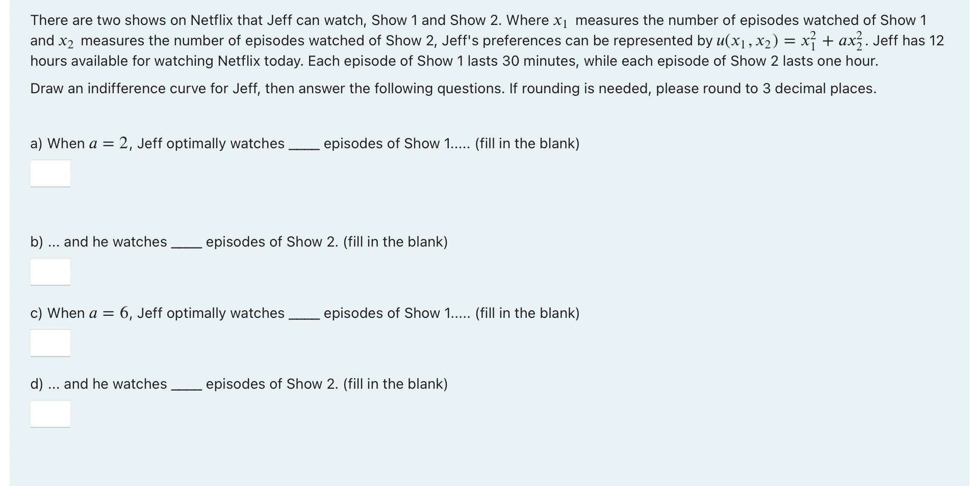 There are two shows on Netflix that Jeff can watch, Show 1 and Show 2. Where x1 measures the number of episodes watched of Sh