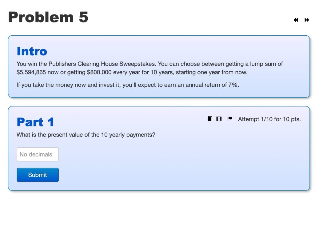 Solved: Problem 5 Intro You Win The Publishers Clearing Ho