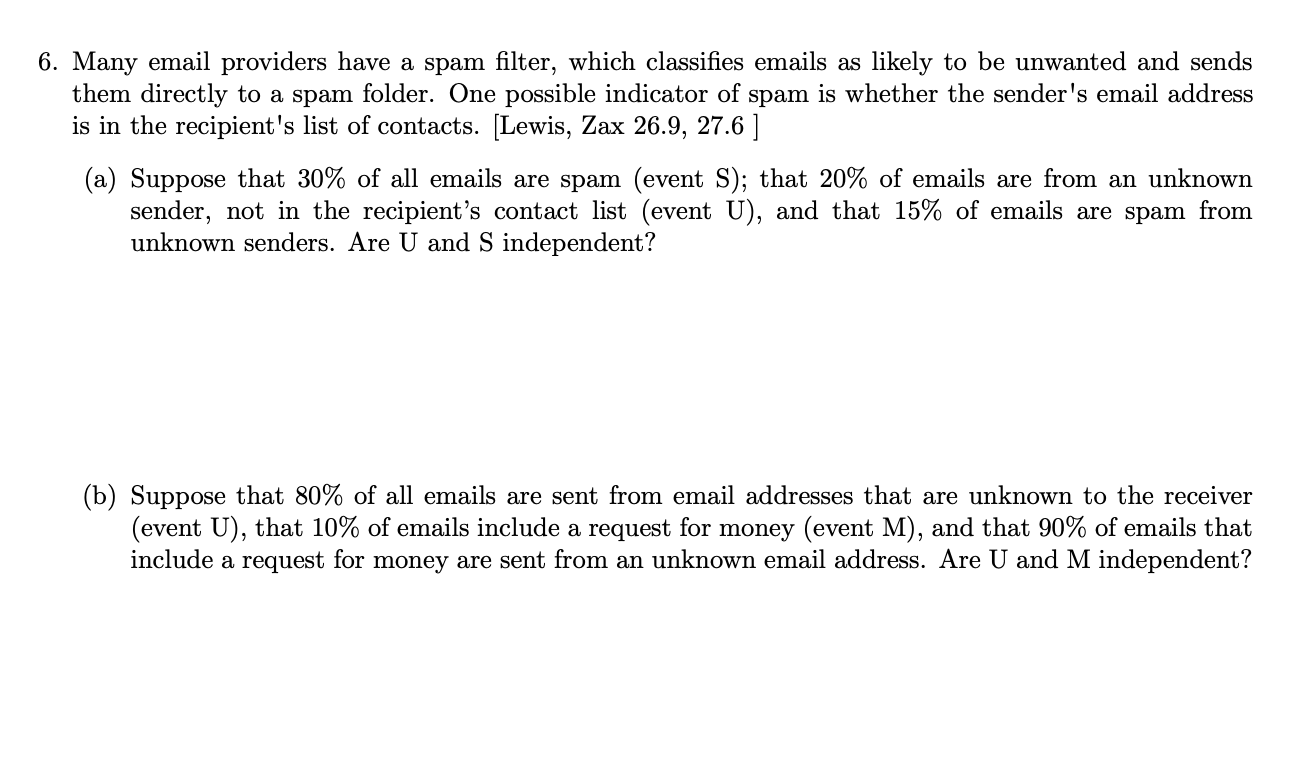 6  Many Email Providers Have A Spam Filter, Which