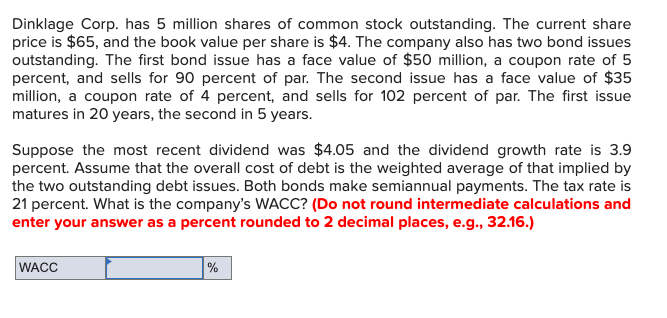 Solved: Dinklage Corp  Has 5 Million Shares Of Common Stoc
