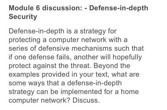 Solved Module 6 Discussion Defense In Depth Security D