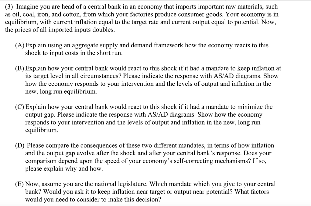 Solved: (3) Imagine You Are Head Of A Central Bank In An E
