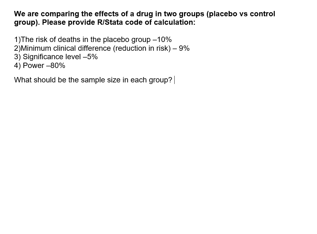 We Are Comparing The Effects Of A Drug In Two Grou    | Chegg com