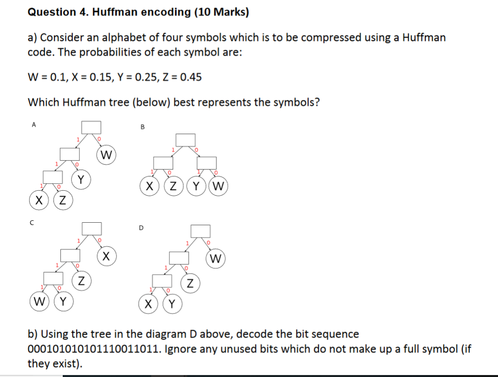 Solved: Question 4  Huffman Encoding (10 Marks) A) Conside