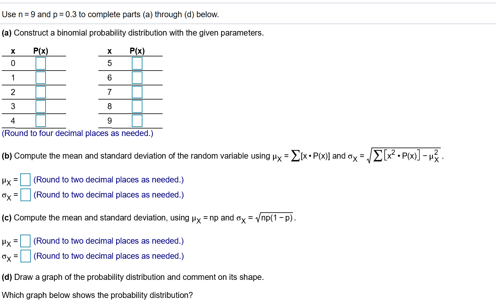 Solved: Use N=9 And P=0 3 To Complete Parts (a) Through (d