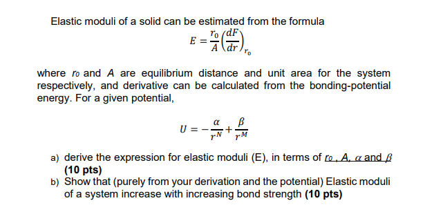 Solved Elastic Moduli Of A Solid Can Be Estimated From Th Chegg Com