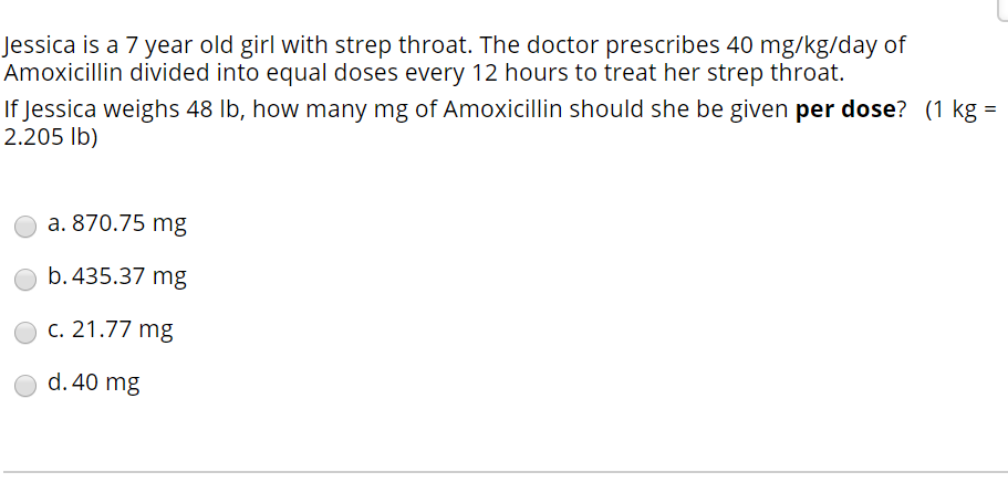 Solved: Jessica Is A 7 Year Old Girl With Strep Throat. Th...   Chegg.com