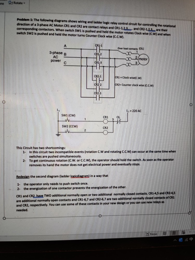 Solved: Ne Rotate Problem 1: The Following Diagrams Shows ... on motor capacitor wiring, 3 phase ac motor wiring, motor overload wiring, interlock 480v motor wiring, stepper motor wiring, motor lead wiring, motor control wiring, starter wiring, motor plate wiring,