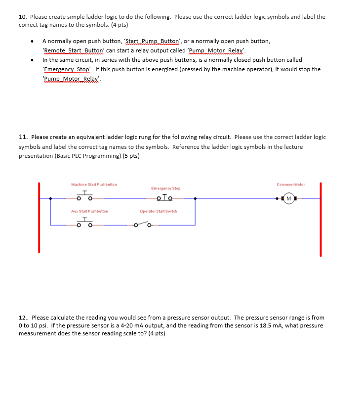 Solved 10 Please Create Simple Ladder Logic To Do The Fo Chegg Com