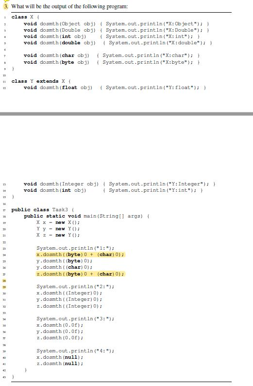 Solved: What Is The Output Of This Problem In JAVA And How